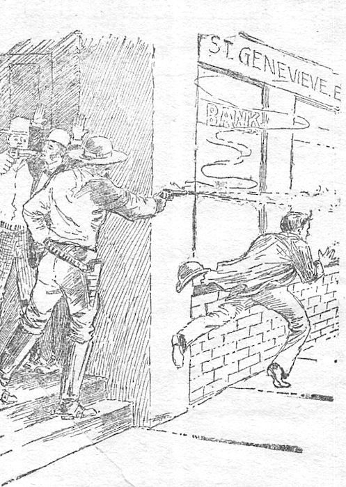 THE HOLD-UP AT THE STE. GENEVIEVE BANK